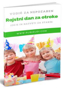 Vodic za nepozaben rojstni dan za otroke